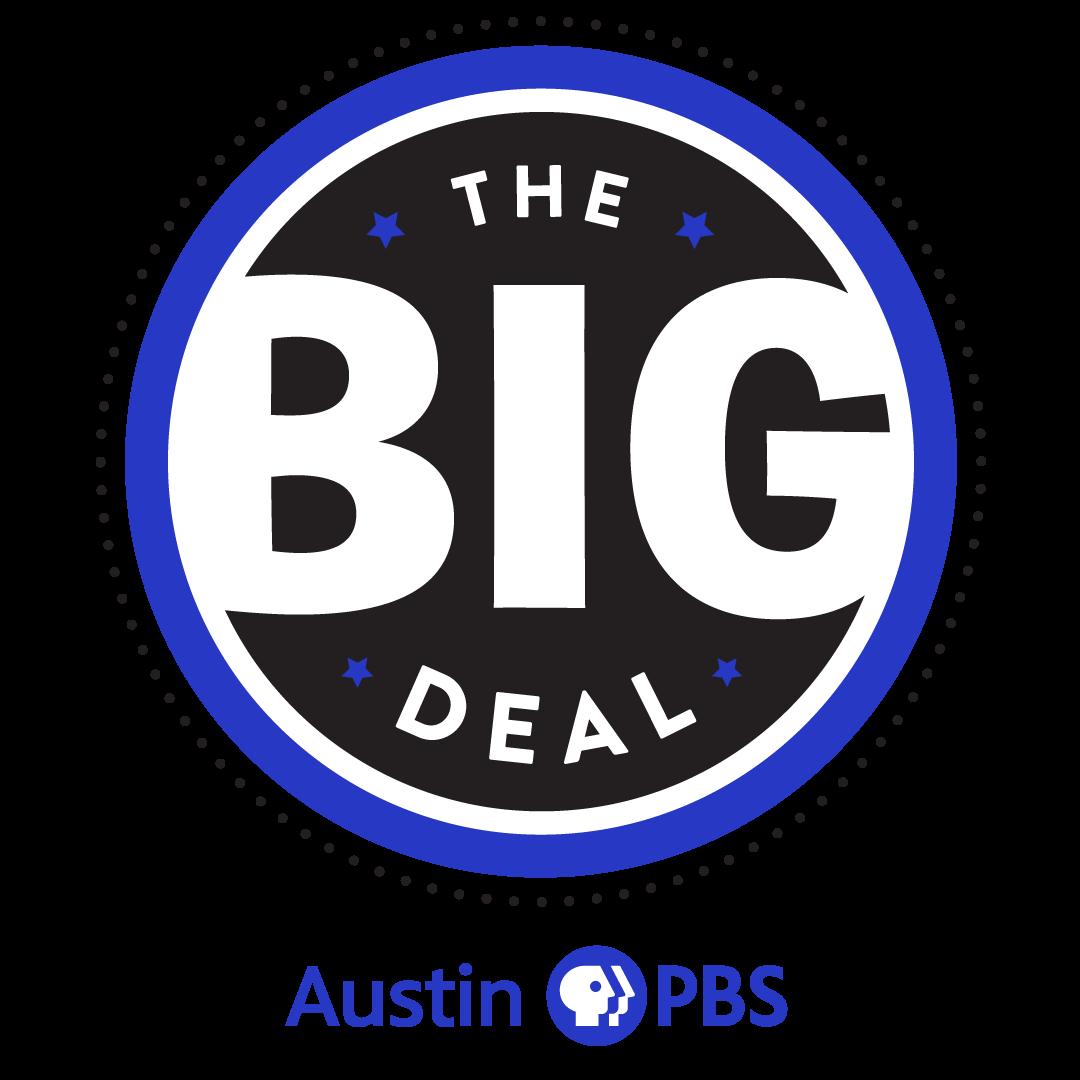 Austin PBS, KLRU-TV Presents The Big Deal