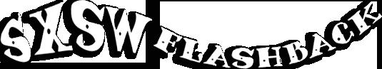 SXSW Flashback Logo